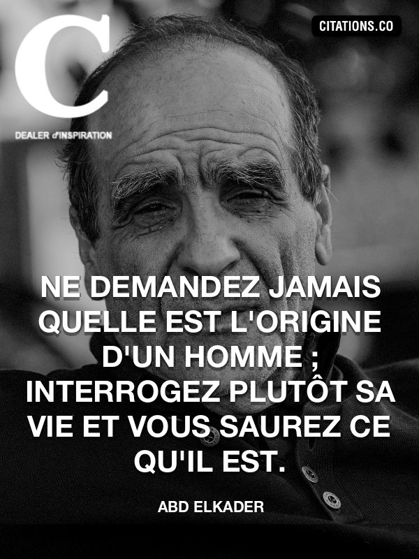Citation de Abd ElKader