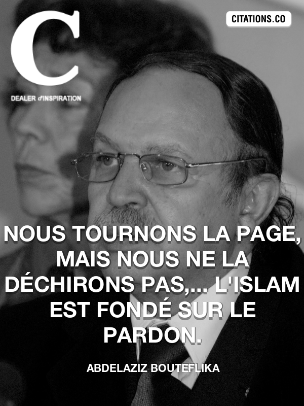 Citation de Abdelaziz Bouteflika