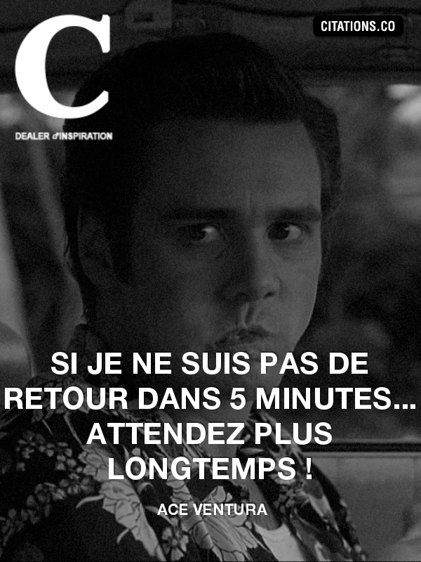 Citation de Ace Ventura