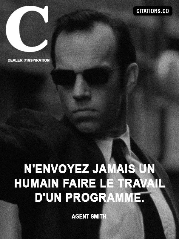 Citation de Agent Smith