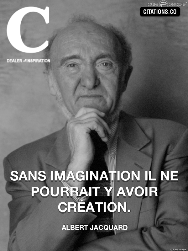 Citation de Albert Jacquard