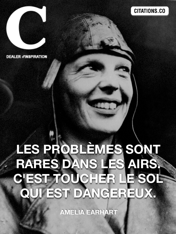 Citation de Amelia Earhart