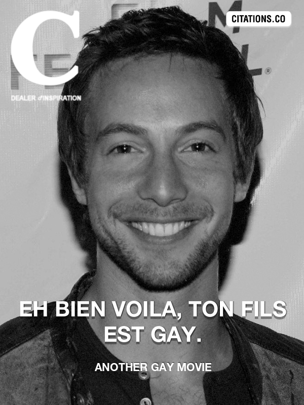 Citation de Another Gay Movie-5b1f454717884