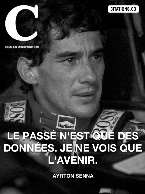 Citation de Ayrton Senna