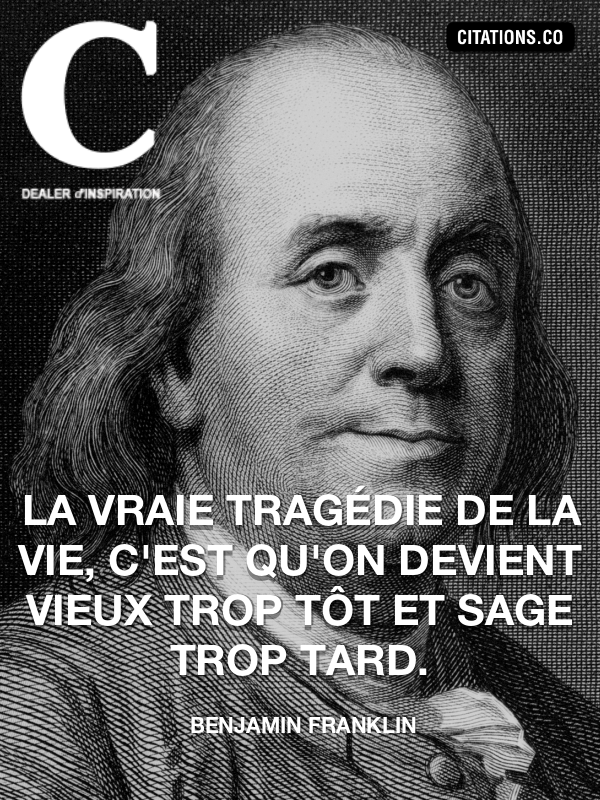 Citation de Benjamin Franklin-5b116d81a8ae6