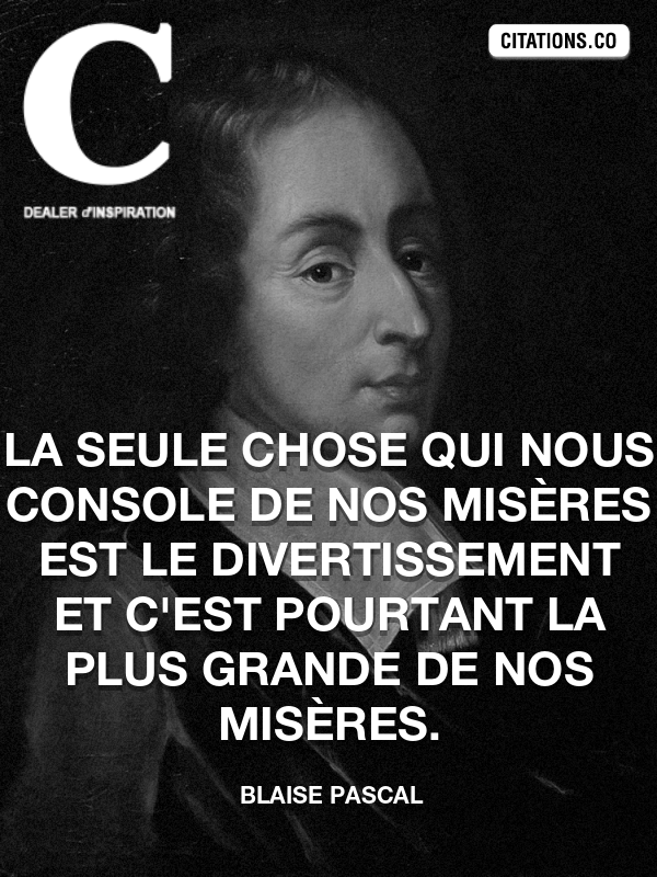 Citation de Blaise Pascal-5a976cb24c7f6