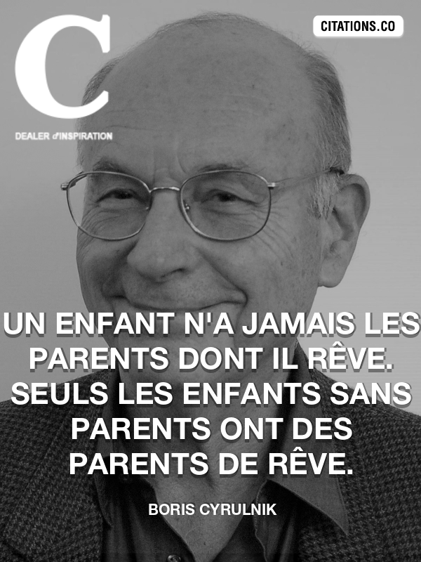 Citation de Boris Cyrulnik