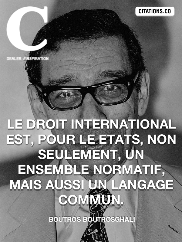 Citation de Boutros BoutrosGhali-5a98be314bcf4