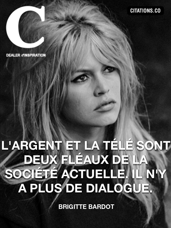 Citation de Brigitte Bardot-5aa0a735666b8