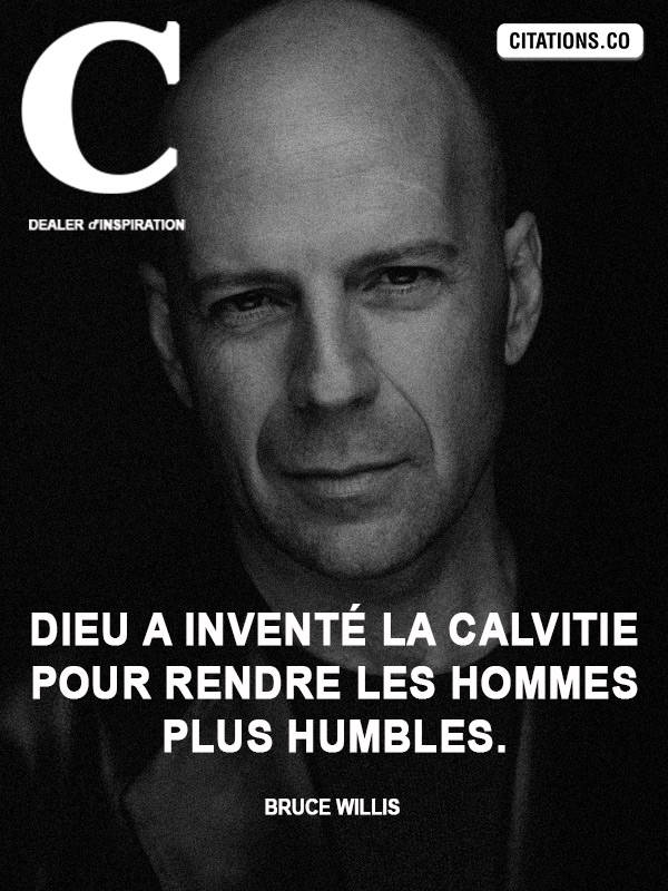 Citation de Bruce Willis