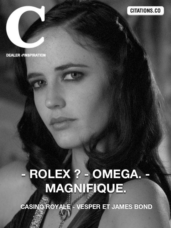 Casino Royale - Vesper et James Bond - - Rolex ? - Omega. - Magnifique.