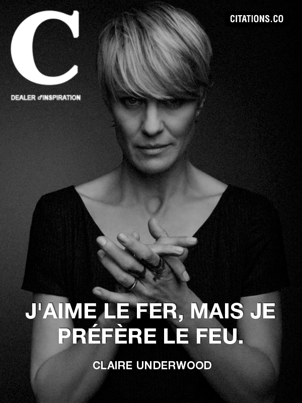 Citation de Claire Underwood