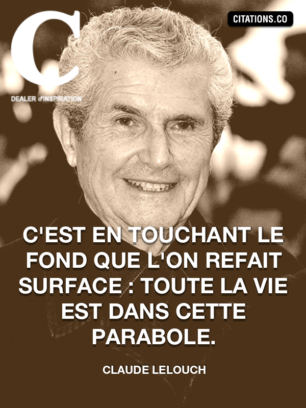 Citation de claude lelouch