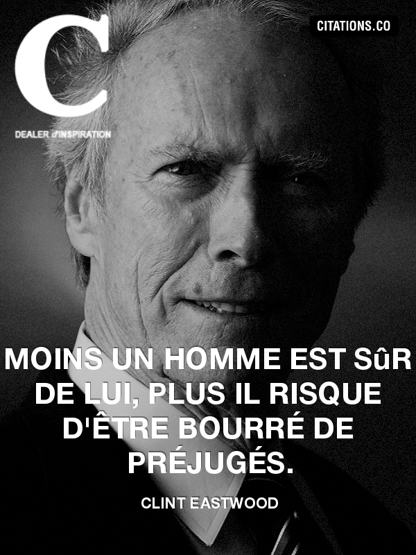 Citation de Clint Eastwood-258691