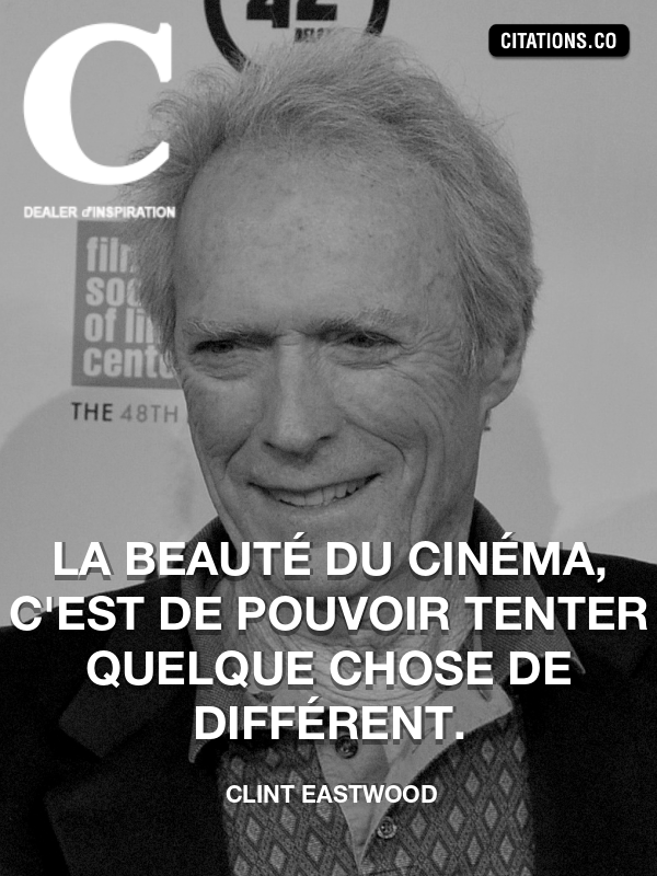 Citation de Clint Eastwood-5b183d45c1141