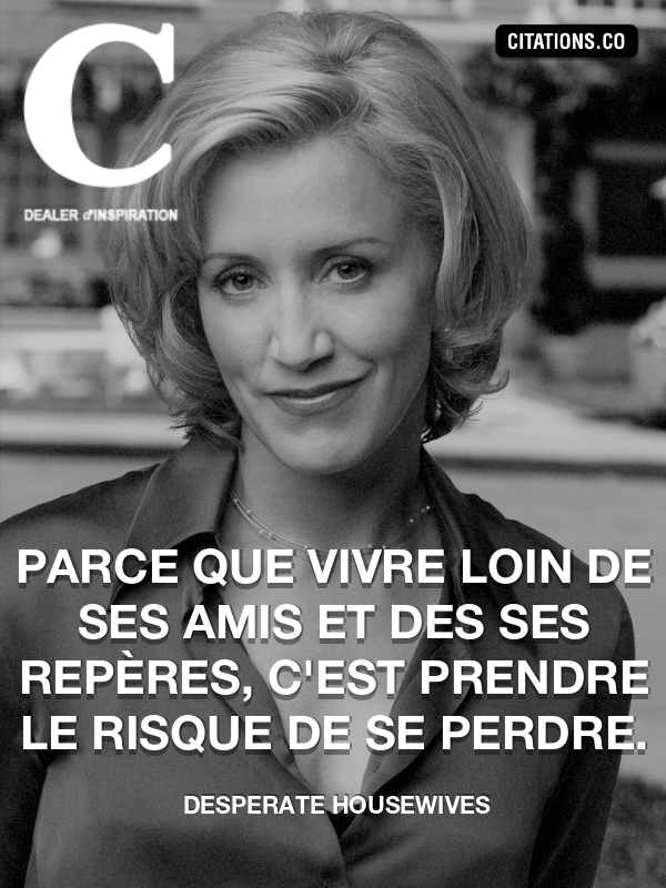 Citation de Desperate Housewives-5b0cfa782219f