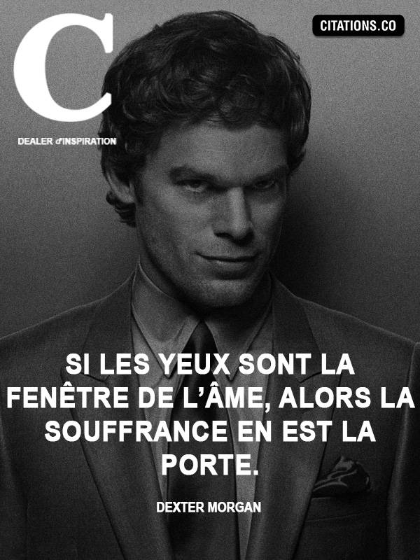 Citation de Dexter Morgan