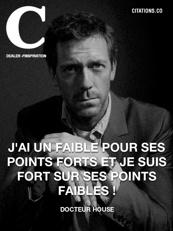Citation de Docteur House-5acabb169bfb3