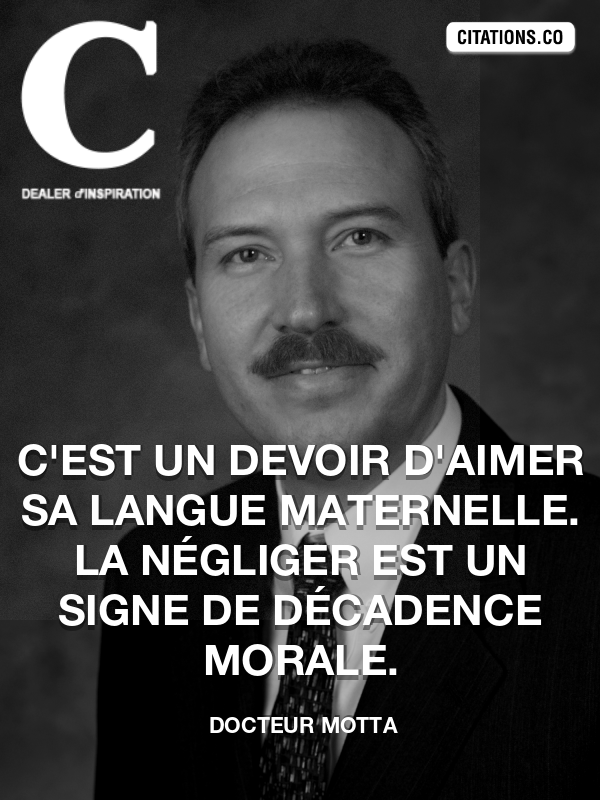Citation de Docteur Motta-5af682e57d88d