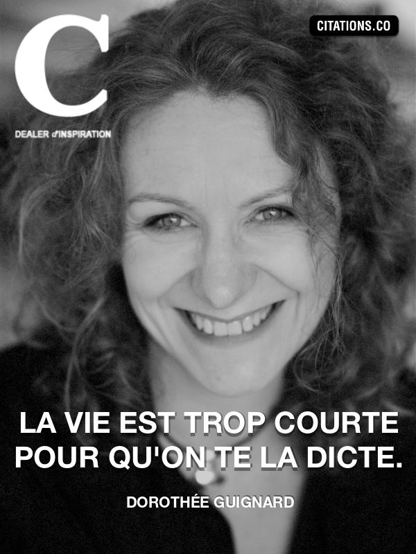 Citation de Dorothée Guignard-5a9f8df1b9622