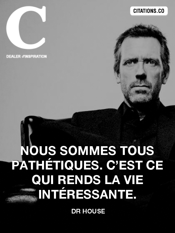 Citation de Dr House-42363