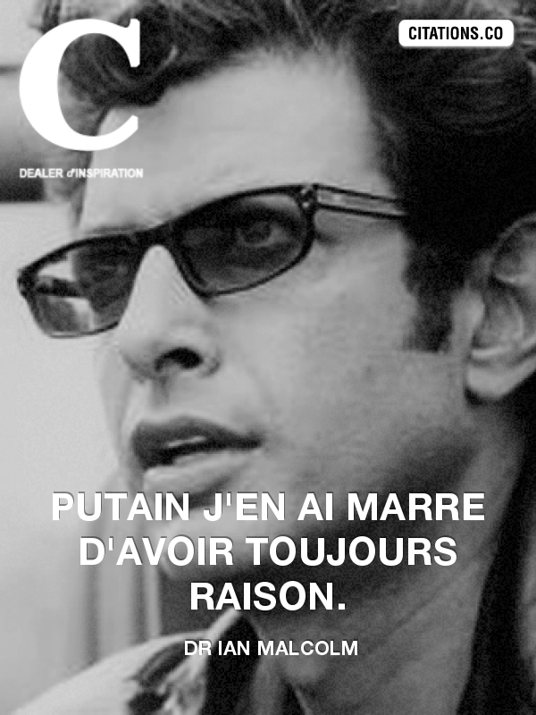 Citation de Dr Ian Malcolm