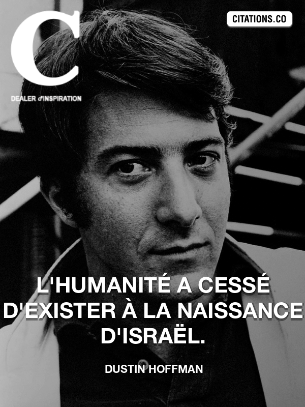 Citation de Dustin Hoffman-5ae0c22384ae3
