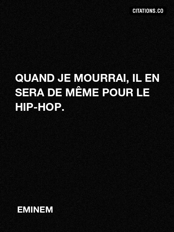 Citation de EMINEM-1651437