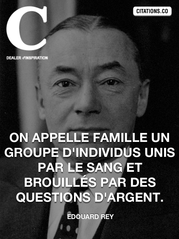 Citation de Edouard Rey