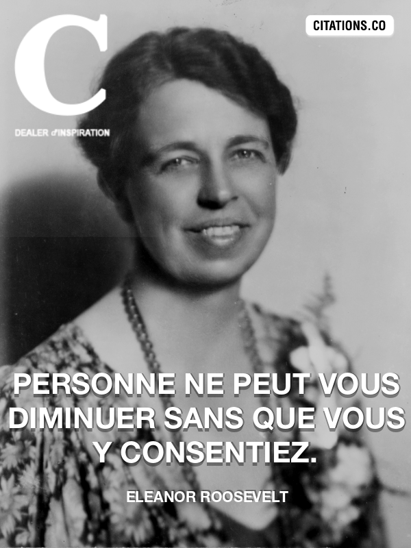 Citation de Eleanor Roosevelt