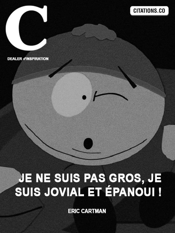 Citation de Eric Cartman-67704