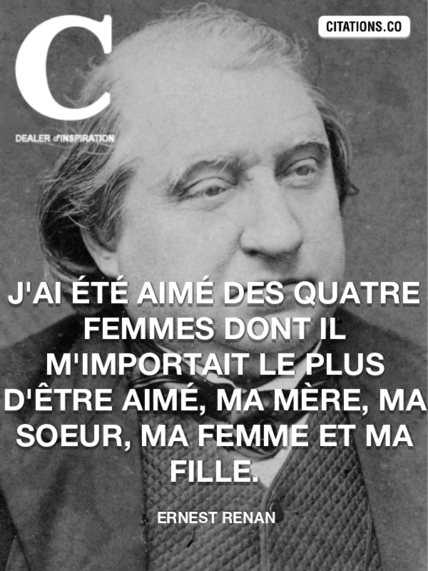 Citation de Ernest Renan-5ac8b2c1ee2d4
