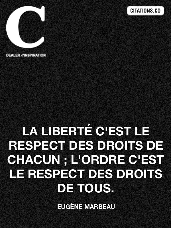 Respect Recherche De Citations Proverbes Auteurs Phrases Cultes Personnages De Fictions Citation Inspiration Com