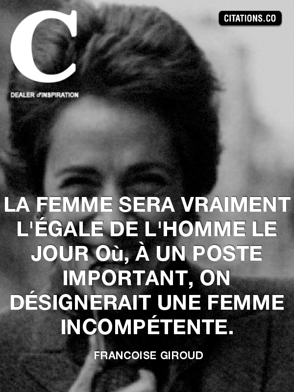 Citation de FRANCOISE GIROUD