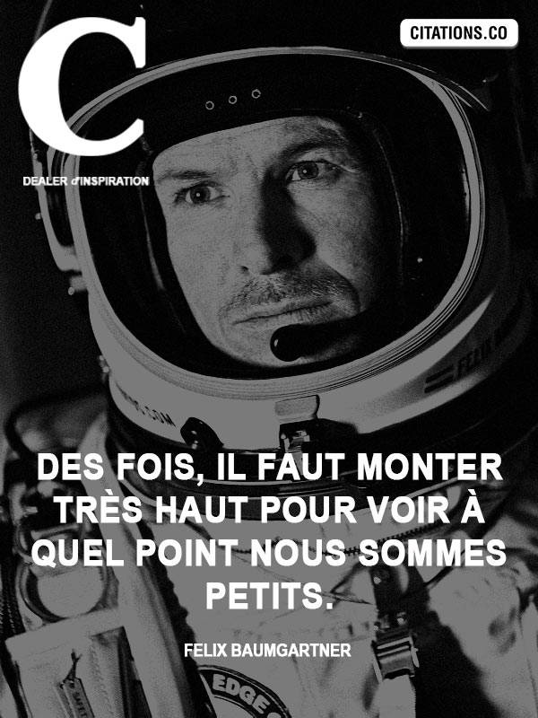 Citation de Felix Baumgartner