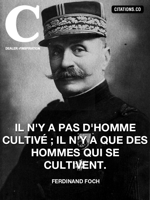 Citation de Ferdinand Foch
