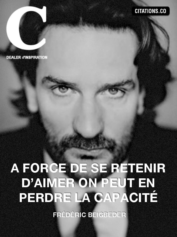 Citation de Frédéric Beigbeder-13763568