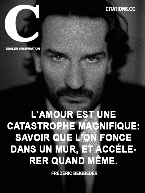 Citation de Frédéric Beigbeder