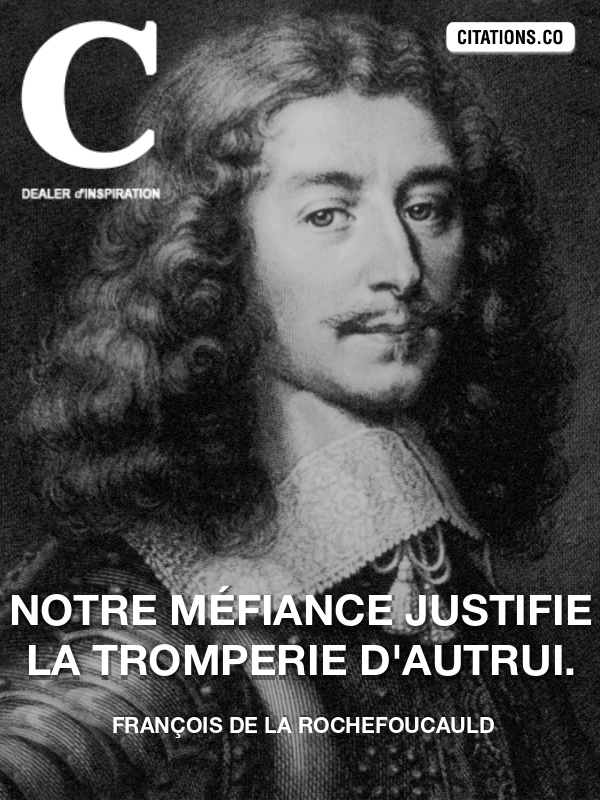 Citation de francois de la rochefoucauld