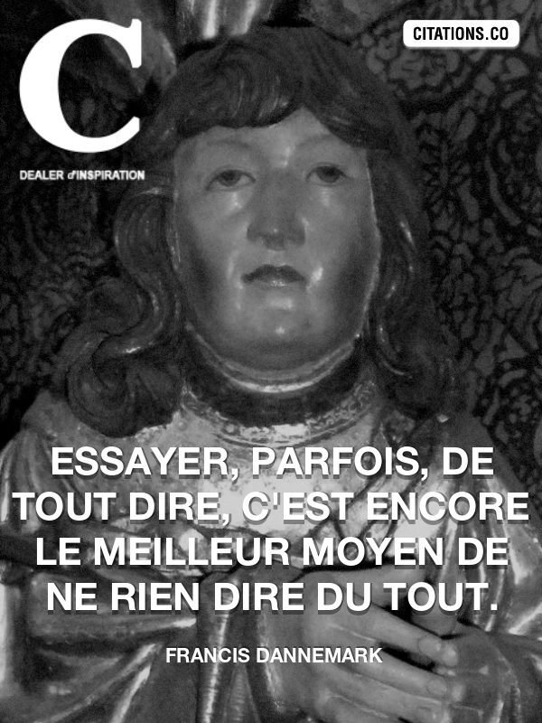Citation de Francis Dannemark
