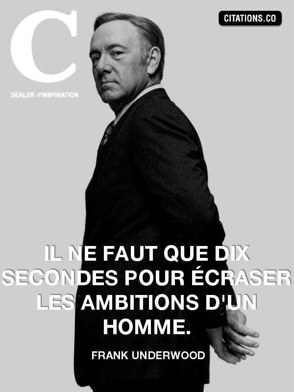 Citation de Frank Underwood