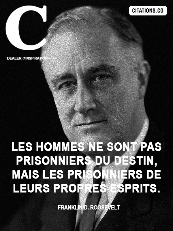 Citation de Franklin D. Roosevelt