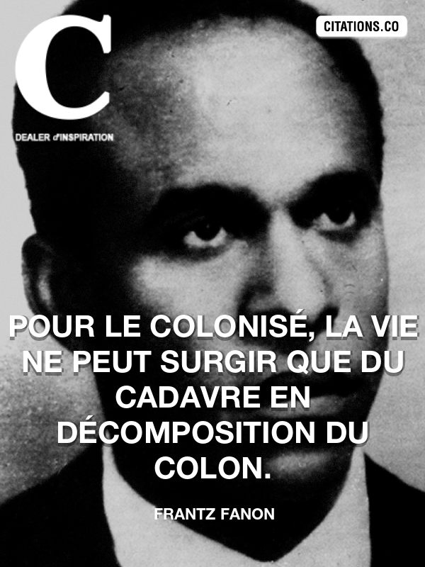 Citation de Frantz Fanon