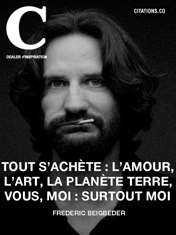 Citation de Frederic Beigbeder-2320756