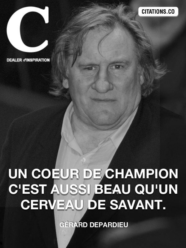 Citation de Gérard Depardieu-5b460d650e8f0