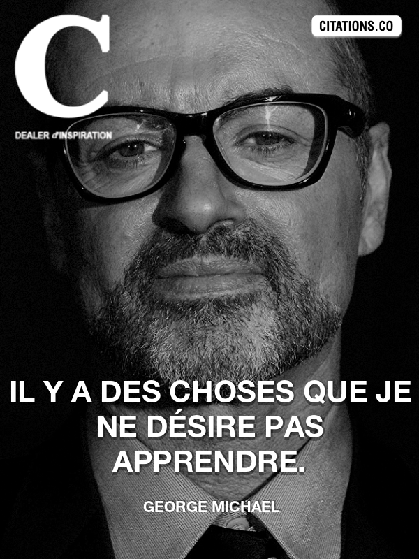 Citation de George Michael-5c89a7a988baf