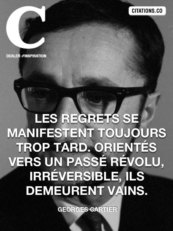 Citation de Georges Cartier
