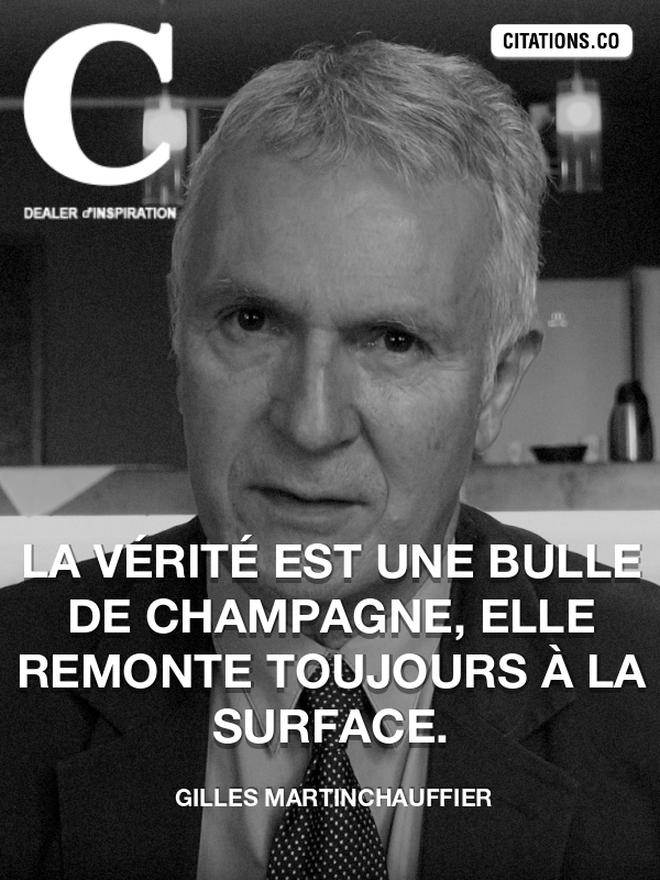 Citation de Gilles MartinChauffier-5b18e60b2eb91