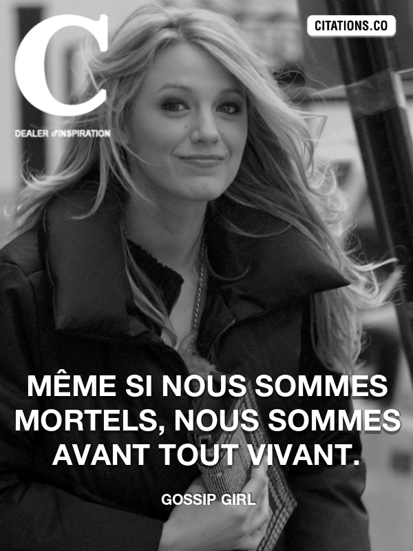Citation de Gossip Girl-5a67e8a1f23c7