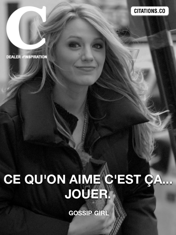 Citation de Gossip Girl-5a6a8ba262adf